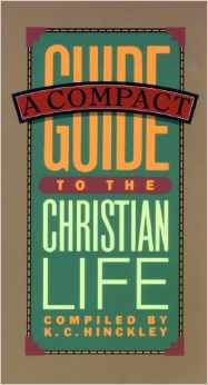 Compact Guide to the Christian Life Navpress